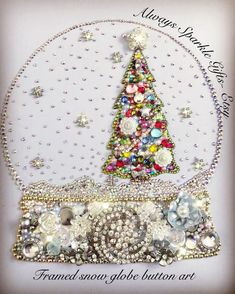 "Absolutely stunning Christmas tree in a snow globe framed mixed media / button art. To purchase or order similar please go to my Etsy link ""Always Sparkle Gifts "" Costume Jewelry Crafts, Vintage Jewelry Crafts, Recycled Jewelry, Jewelry Christmas Tree, Jewelry Tree, Kids Jewelry, Jewelry Rings, Jewellery, Button Art"