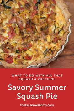 Savory Summer Squash Pie is a great way to use up those last few zucchini and summer squash. It's an all in one meal that is delicious and satisfying. #savorypie #quiche #summersquash #zucchini