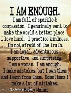Knowledge Quotes | I am enough! at QuoteForest.com