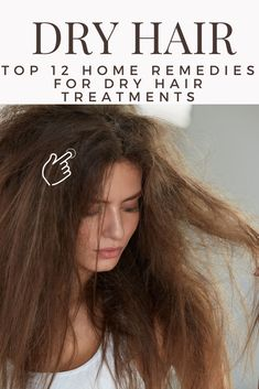 Top 12 Home Remedies for Dry Hair Treatments