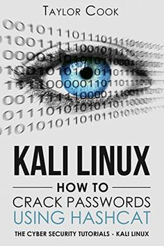 KALI LINUX - How to crack passwords using Hashcat Pdf Download