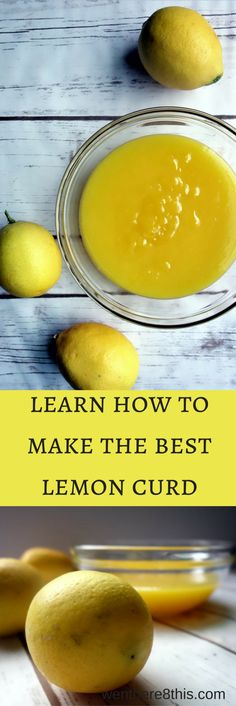 The Best Fresh Made Lemon Curd. dessert, lemon recipe, lemon dessert recipe, lemon curd recipe, lemon curd easy, lemon curd homemade, lemon curd quick and easy recipe, summer recipe, how to use lemon curd, best lemon curd recipes