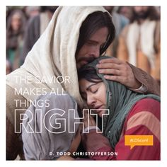 """The Savior makes all things right."" #ldsconf #ElderChristofferson"
