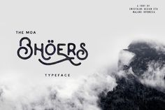 Moabhoers Typeface by Swistblnk Design Std.: handmade modern vintage display typefaces, which is combining the style of classic typography with an modern handlettering style.