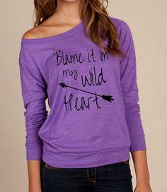 Blame it on my WILD HEART Heathered Slouchy Pullover long sleeve Girls Ladies shirt sweatshirt silkscreen screenprint Alternative Apparel