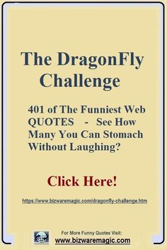 Take The DragonFly Challenge The Dragonfly Laugh Challenge - How Many of These 401 Funny Quotes Can You Read Without Laughing? Sarcastic Quotes, Quotable Quotes, Book Quotes, Me Quotes, Funny Quotes, Funny Memes, Hilarious, Badass Quotes, Stress