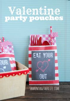 Valentine party pouches - cute little bags with napkin + silverware + straw! AND free Eat Your Heart Out printables!