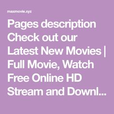 Pages description Check out our Latest New Movies Latest Movies, New Movies, Movies Online, Mac Ipad, Hd Movies Download, Iphone Mobile, Movies Free, I Movie, Comedy