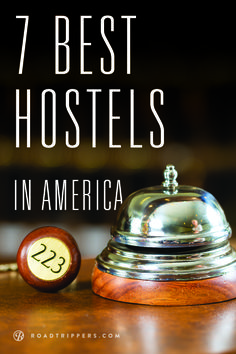 All hostels are not created equal; some are actually really quite outstanding! Here's a list of the best US hostels that are worth the trip alone.
