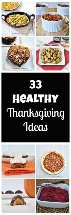 33 Healthy Thanksgiving Ideas both sweet and savory! All vegan, many are gluten free and some are grain free.