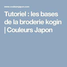 Tutoriel : les bases de la broderie kogin | Couleurs Japon