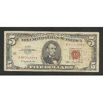 Estados Unidos 5 Dollar 1963 P. 383 Mbc Selo Verm. Tchequito