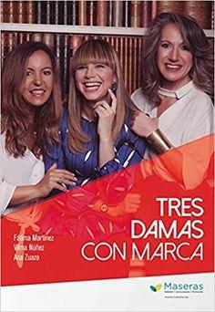 Tres damas con marca: Amazon.es: Fátima Martinez López, Vilma Núñez, Ana Zuazo: Libros Books, Great Books, Books To Read, Libros, Book, Book Illustrations, Libri