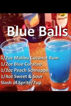 Blue Balls Cocktail- Coconut rum, Blue Curacao, Peach Schnapps, sweet sour mix, and a splash of Sprite. So fun to order this at a bar! Liquor Drinks, Cocktail Drinks, Cocktail Recipes, Beverages, Blue Alcoholic Drinks, Fruity Cocktails, Blue Curacao, Refreshing Drinks, Summer Drinks