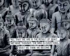 What we think we become. Inspiring yoga quotes.
