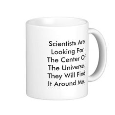 Personalize Funny Hilarious Sarcastic World Universe Revolves Around Me Mug - A thoughtful gift for your self centered, superficial, immature, shallow, spoiled, brat friend or anyone who has children.