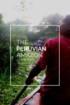 Travel to the Peruvian Amazon - experience the  chills and thrills of a unique landscape. Explore your senses in the heart of Peru.