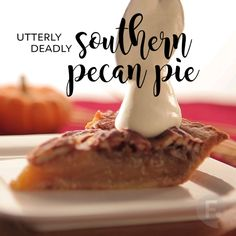 Home cooked meal: Make me an Utterly Deadly Southern Pecan Pie from GFA's recipe. Southern Pecan Pie, Southern Dishes, Southern Recipes, Southern Style, Southern Desserts, Southern Food, Southern Comfort, Just Desserts, Delicious Desserts
