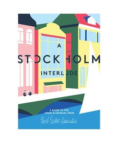 Stockholm Interlude Guide by Herb Lester