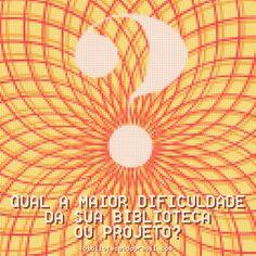Qual é a maior dificuldade em sua biblioteca ou projeto de incentivo à leitura? - Bibliotecas do Brasil
