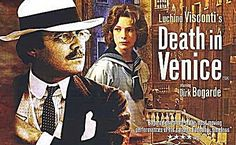 WATCH - Death In Venice (1971) Directed by Luchino Visconti and