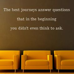 The Best Journeys Answer Questions - Inspirational Quote - Wall Decals Quotes Stickers Graphics