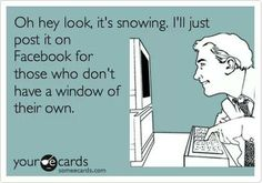 Funny Snow Funny Weather Weather Memes Facebook Humor Cant