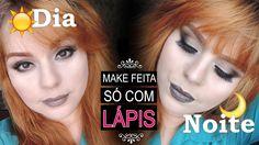 Maquiagem Usando Somente Lápis de olho/sobrancelha   Look Dia e Noite