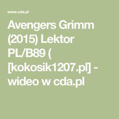 Avengers Grimm (2015) Lektor PL/B89 ( [kokosik1207.pl] - wideo w cda.pl