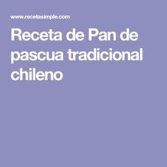 Receta de Pan de pascua tradicional chileno