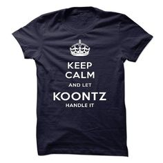 Keep Calm And Let KOONTZ Handle It - #tee ideas #red sweater. MORE ITEMS => https://www.sunfrog.com/LifeStyle/Keep-Calm-And-Let-KOONTZ-Handle-It.html?68278