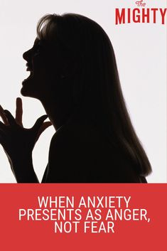 When #Anxiety Presents as Anger, Not Fear #mentalhealth