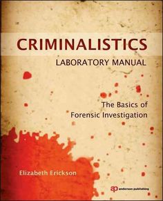 Criminalistics Laboratory Manual provides students who have little to no prior knowledge of forensic science with a practical crime scene processing experience. The manual starts with an original crim