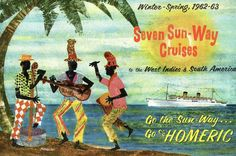 SS Homeric Seven Sun-Way Cruises to the West Indies & South America (1962-63)