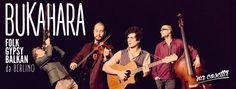 BUKAHARA - Folk-gypsy-balkan da Berlino al Na cosetta (07 aprile 2015) Concerto di Musica Blues Rock , Musica Live Roma