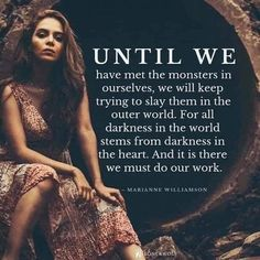 it's there we can transform them into beings of light what we need to learn that we are ** Great Quotes, Quotes To Live By, Me Quotes, Inspirational Quotes, New Age, Marianne Williamson, Spiritual Awakening, Life Lessons, Wise Words