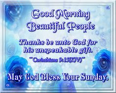 Good Morning, May God Bless Your Sunday!