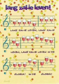 Lang zal ie leven Birthday Thanks, Happy Birthday Wishes, Birthdays, Life Quotes, Thankful, Cards, Blond, Wine, Humor