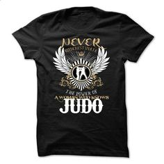 Never Underestimate A Woman Who Knows Judo - #tees #white shirt. ORDER NOW => https://www.sunfrog.com/LifeStyle/Never-Underestimate-A-Woman-Who-Knows-Judo.html?id=60505