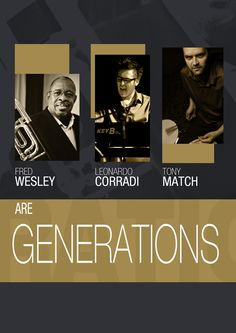 """GENERATIONS"" Fred Wesley with Leonardo Corradi and Tony Match en San Sebastián"