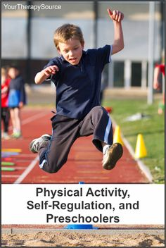 Physical Activity self regulation and preschoolers - www.YourTherapySource.com/blog1