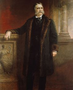 """Chester A Arthur 21st President of the United States. Vice President: """"Vacant"""""""