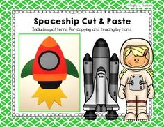Spaceship Cut and Paste This is a spaceship craft. It includes all the necessary templates for xeroxing. Just copy onto construction paper! Each download PDF includes: 1. A photograph of the project 2. Directions 3. Patterns that can be copied directly onto colored construction paper