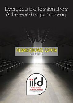 Everyday is a fashion show & the world is your runway.  Admission open !!!  Fill online application form @ www.iifd.in  #iifd #chandigarh #best #fashion #designing #institute #chandigarh #mohali #punjab #design #admission