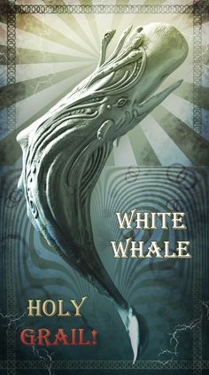 White whale, holy grail.