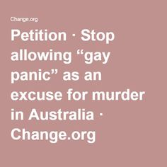 """Petition · Stop allowing """"gay panic"""" as an excuse for murder in Australia · Change.org"""