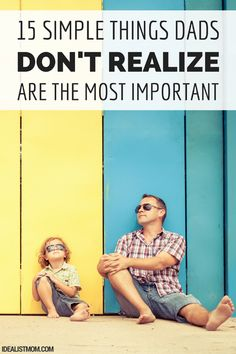 When it comes to being a good dad, it's not the big gestures that really matter to your kids. These simple acts of fatherly love will do more to build a strong family than an expensive vacation or a bigger house!