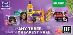 #DischemBeautyFair offer: Buy any 3 of these Dark & Lovely products and get the cheapest free.