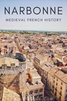 If you're in search of medieval French history in Southern France, then you simply need to head to Narbonne's former Donjon in the Occitanie region