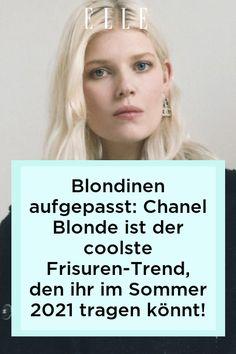 Die Haarfarbe Chanel Blonde setzt jetzt ein cooles Statement und ist nicht nur Frisuren-Trend im Sommer 2021 –sondern auch schon für den Herbst! #beauty #haut #hautpflege #skincare
